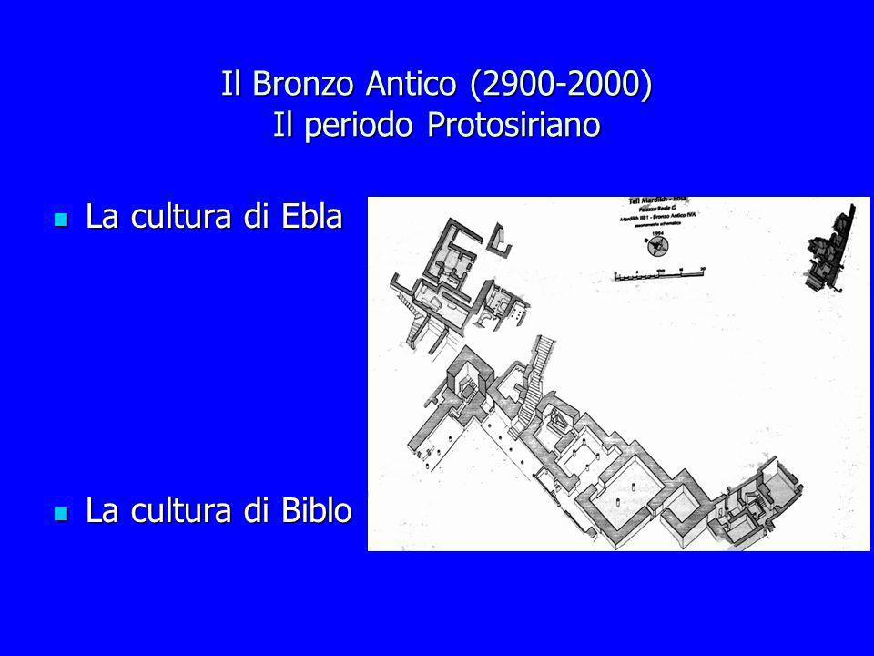 Il Bronzo Antico (2900-2000) Il periodo Protosiriano