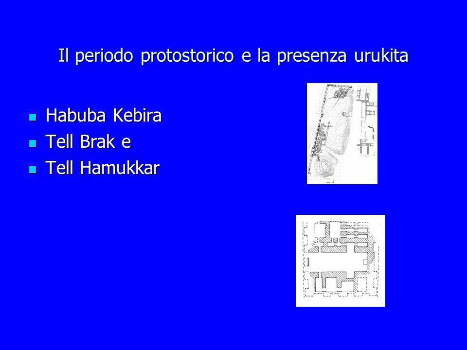 Il periodo protostorico e la presenza urukita
