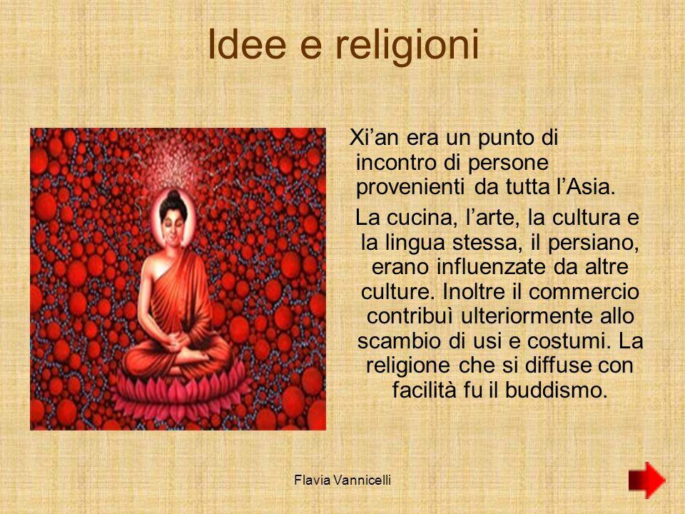 Idee e religioni Xi'an era un punto di incontro di persone provenienti da tutta l'Asia.