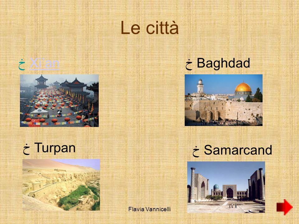 Le città Xi'an Baghdad Turpan Samarcanda Flavia Vannicelli