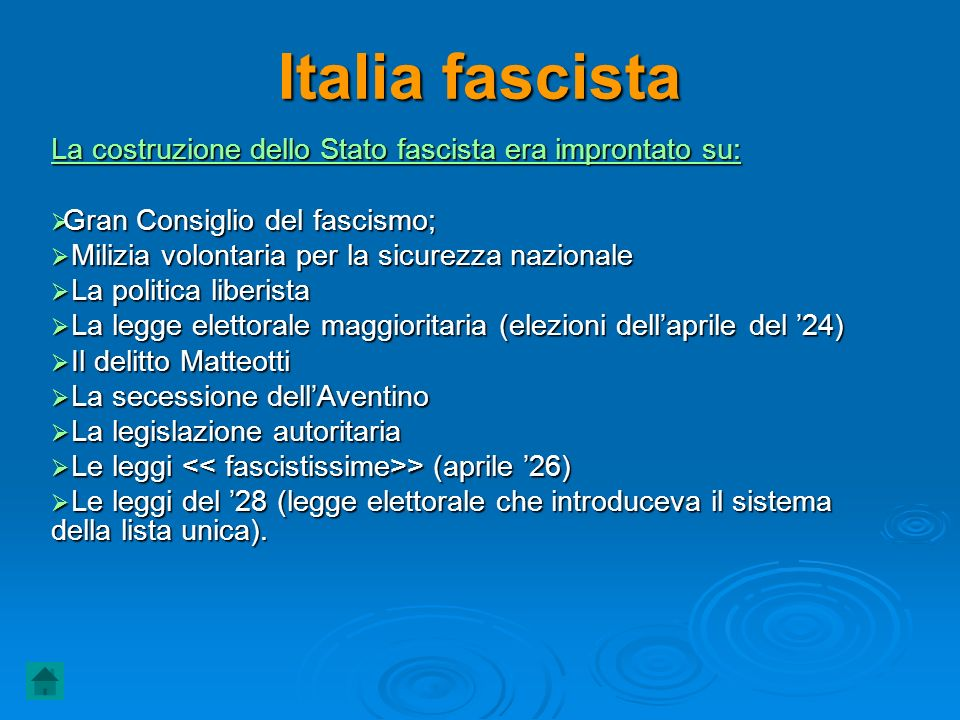 Italia fascista La costruzione dello Stato fascista era improntato su: