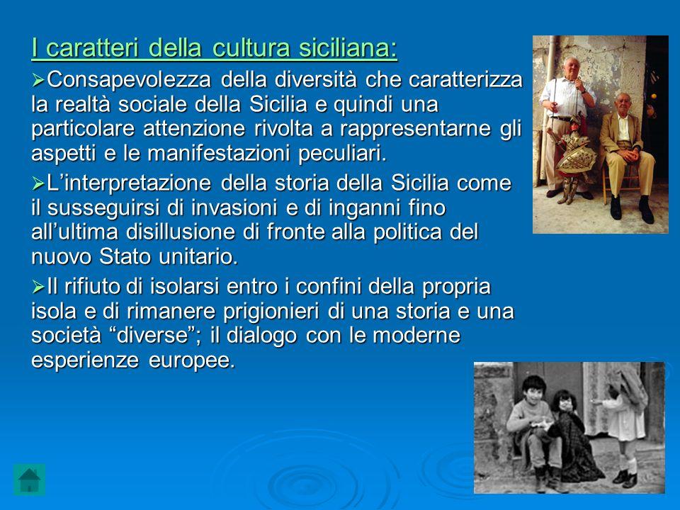 I caratteri della cultura siciliana: