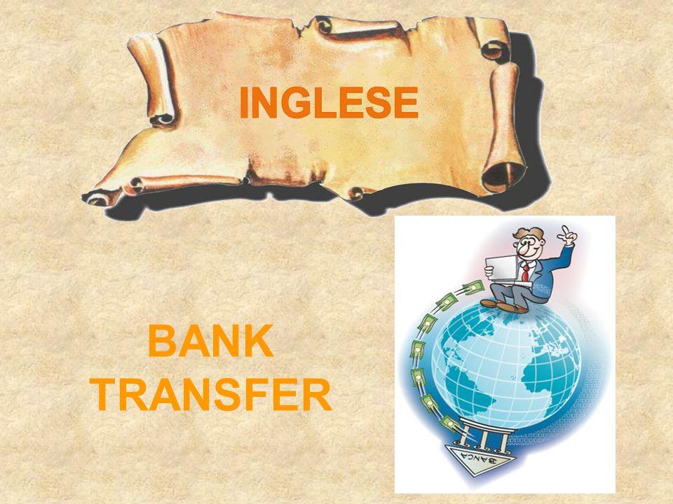 INGLESE BANK TRANSFER