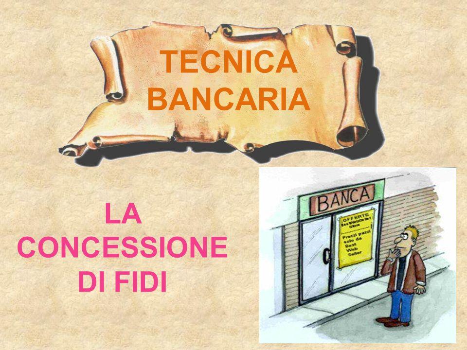TECNICA BANCARIA LA CONCESSIONE DI FIDI