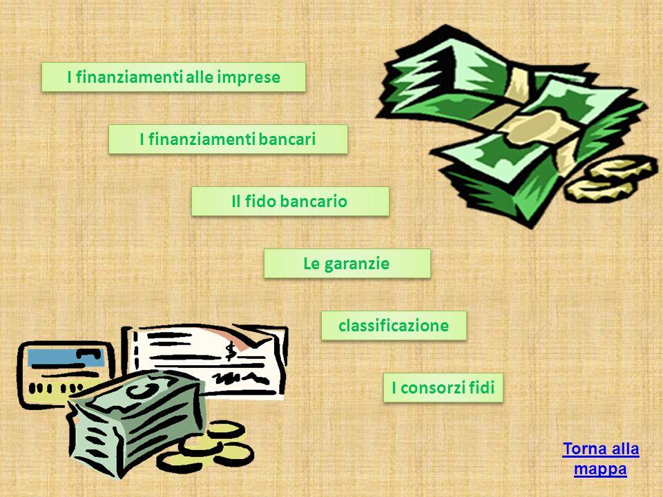 I finanziamenti alle imprese I finanziamenti bancari