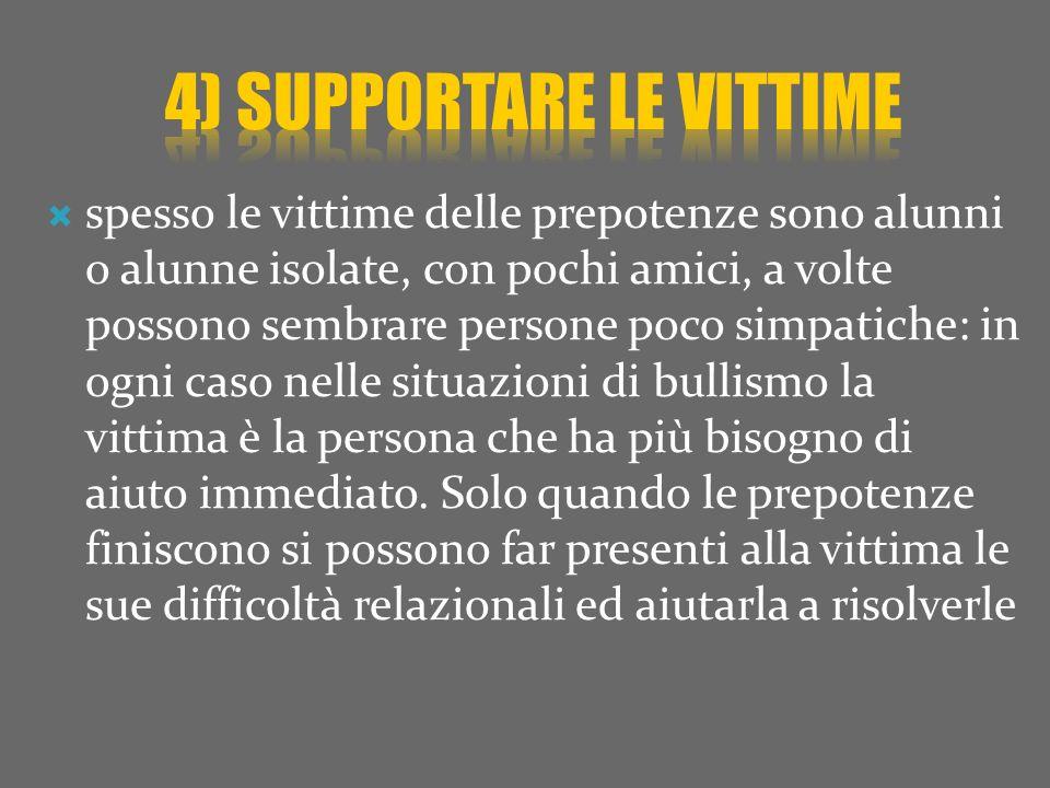 4) supportare le vittime
