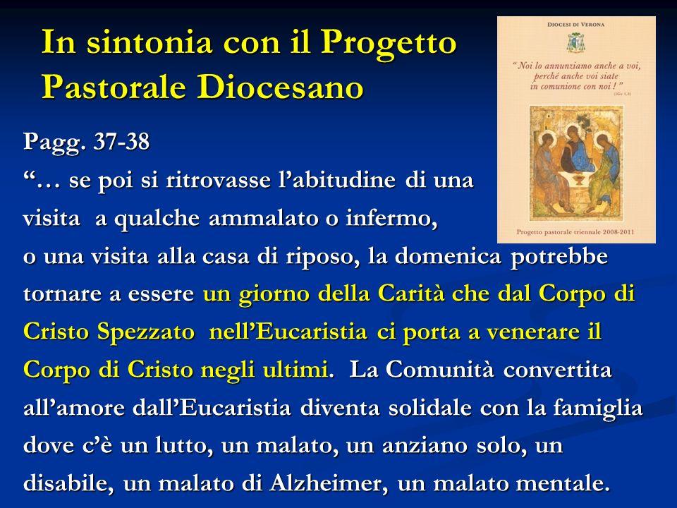 In sintonia con il Progetto Pastorale Diocesano