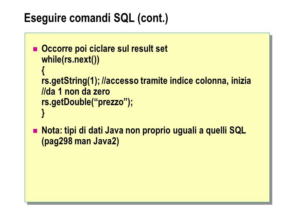 Eseguire comandi SQL (cont.)