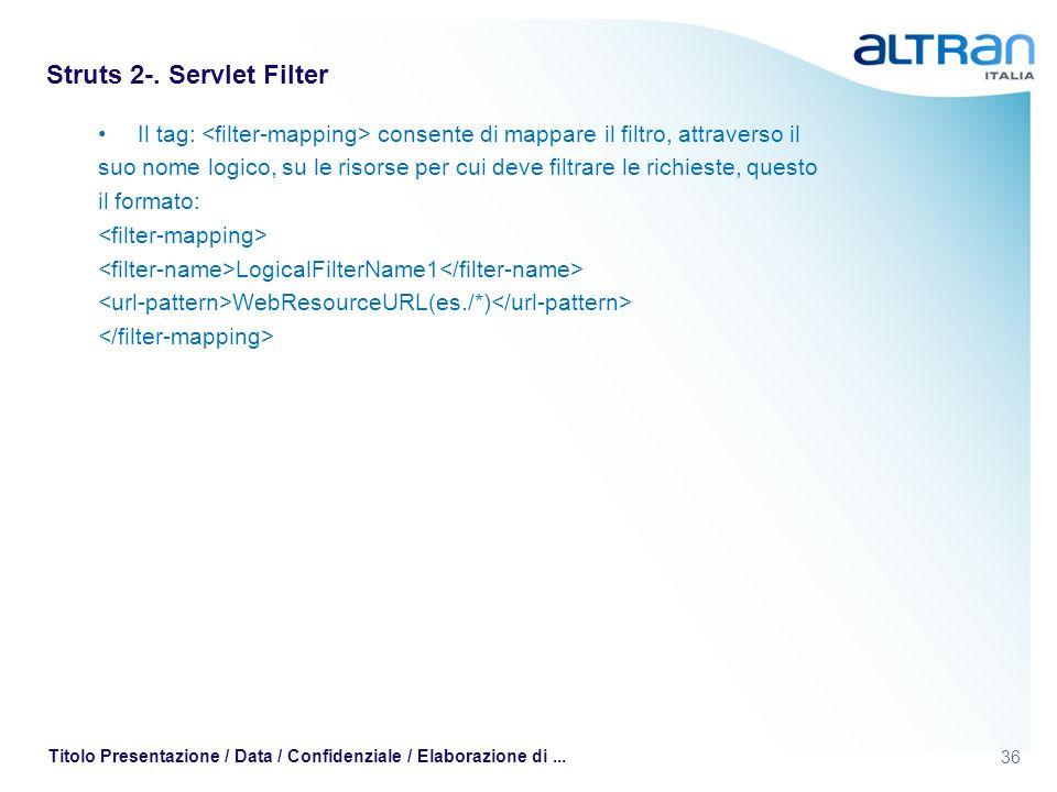 Struts 2-. Servlet Filter