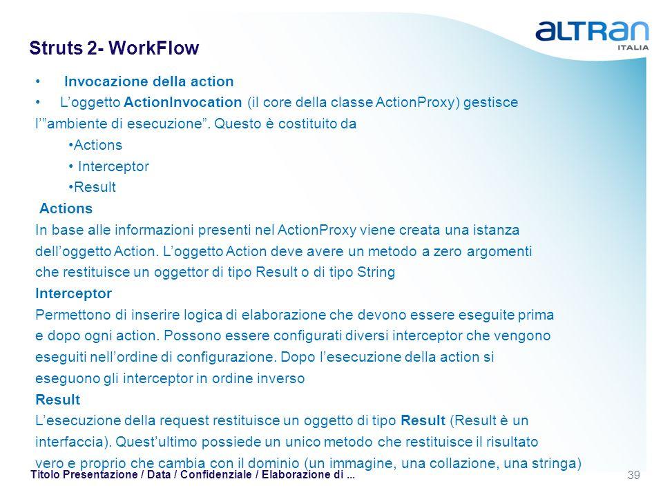 Struts 2- WorkFlow Invocazione della action