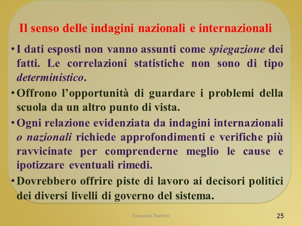 Il senso delle indagini nazionali e internazionali