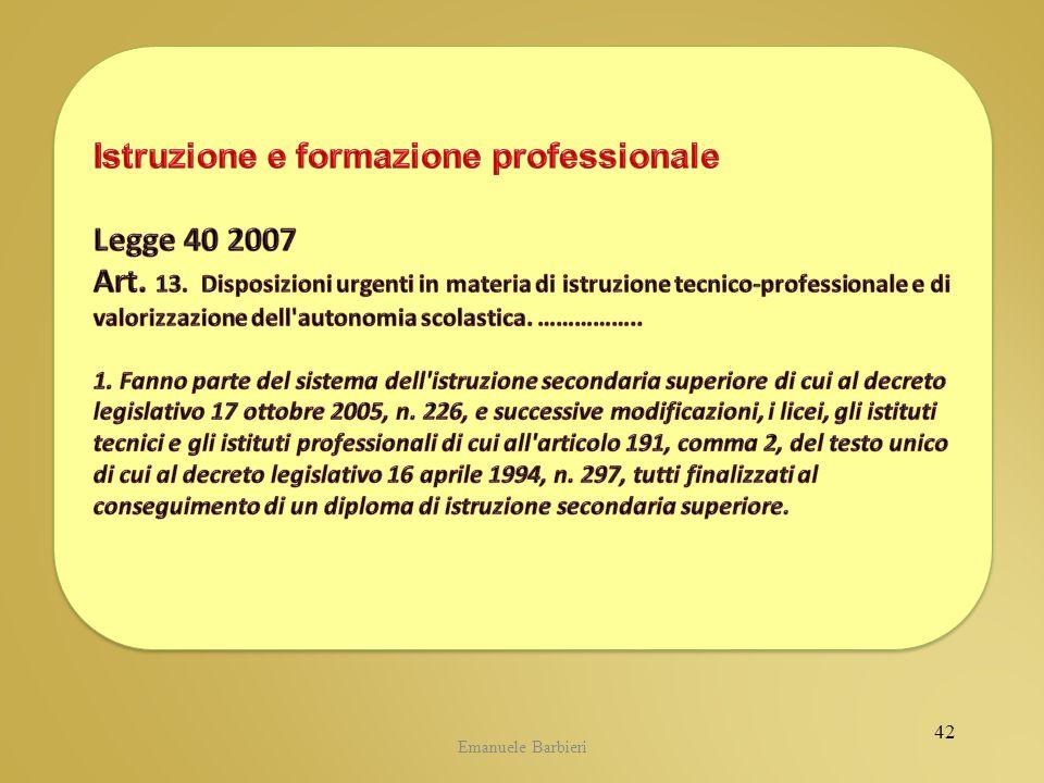 Istruzione e formazione professionale Legge 40 2007