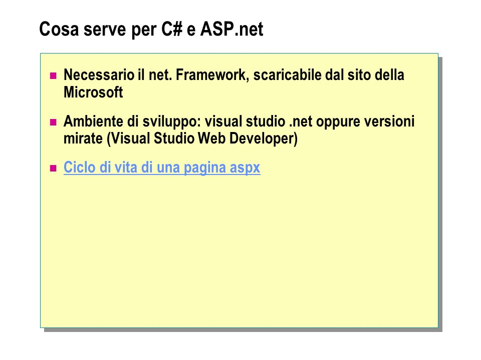 Cosa serve per C# e ASP.net