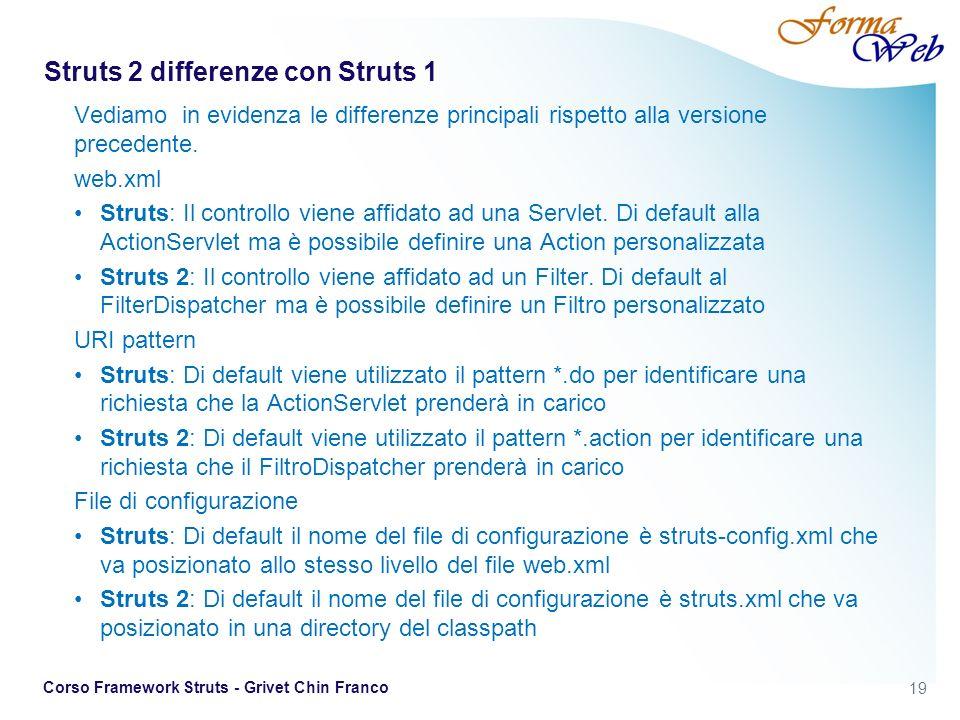 Struts 2 differenze con Struts 1