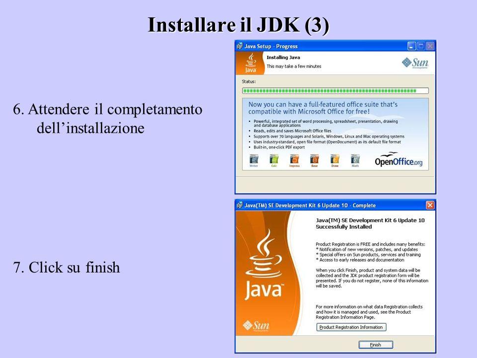 Installare il JDK (3) 6. Attendere il completamento dell'installazione