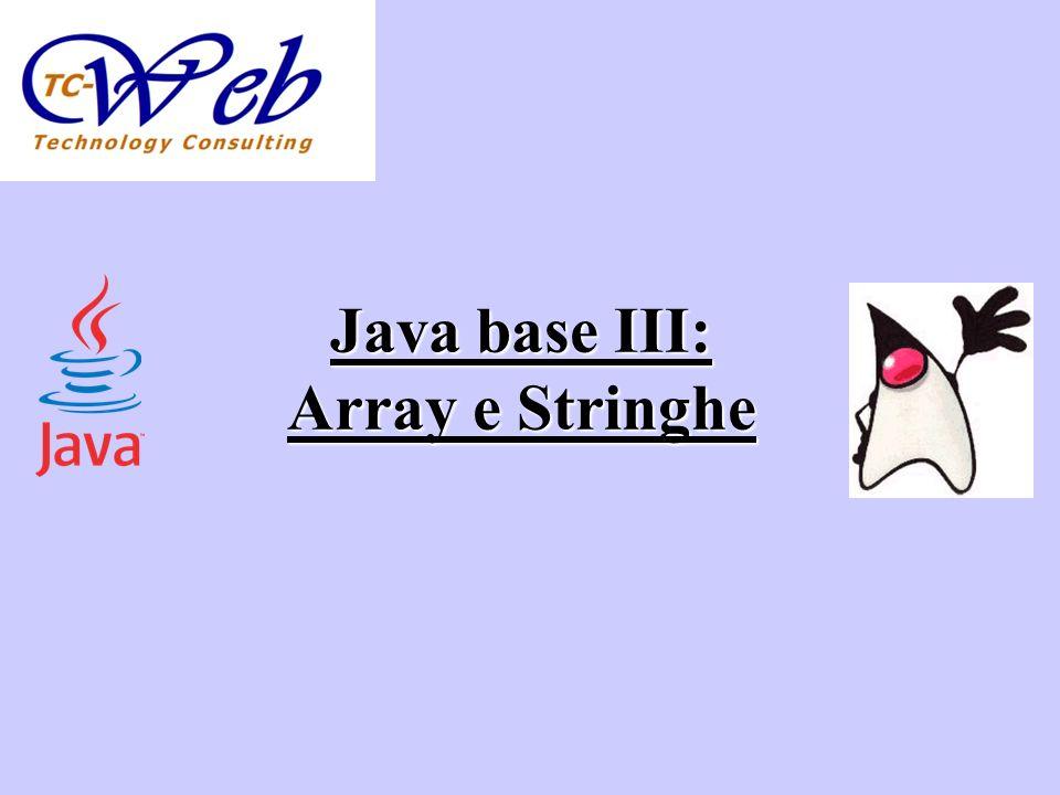 Java base III: Array e Stringhe