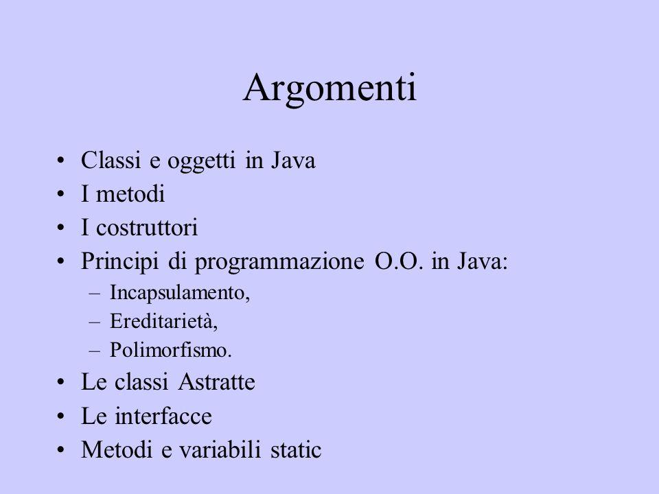 Argomenti Classi e oggetti in Java I metodi I costruttori