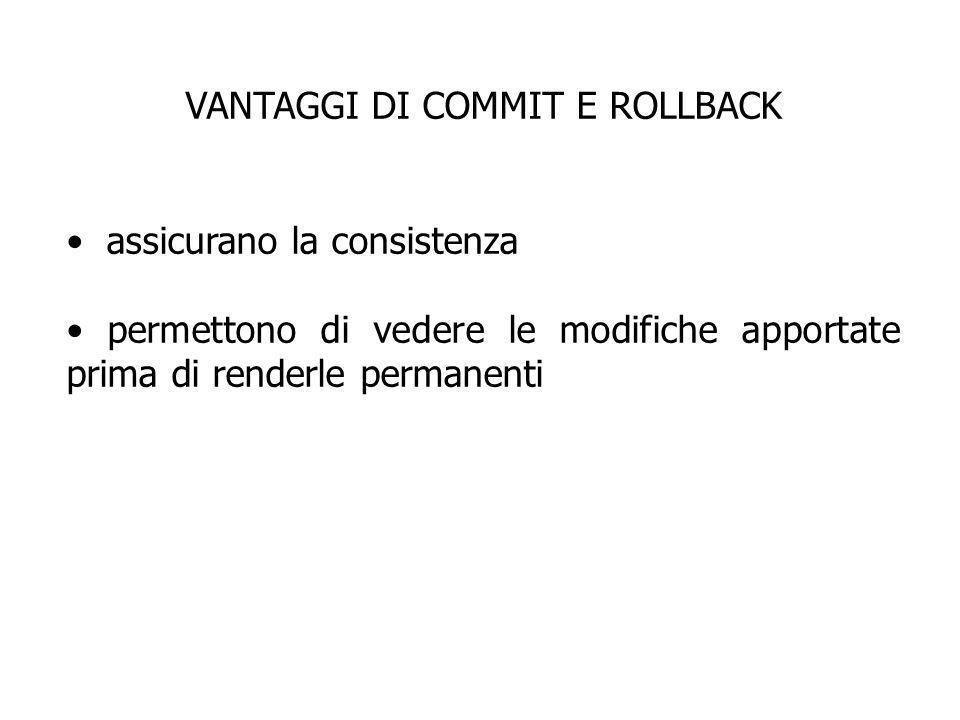 VANTAGGI DI COMMIT E ROLLBACK