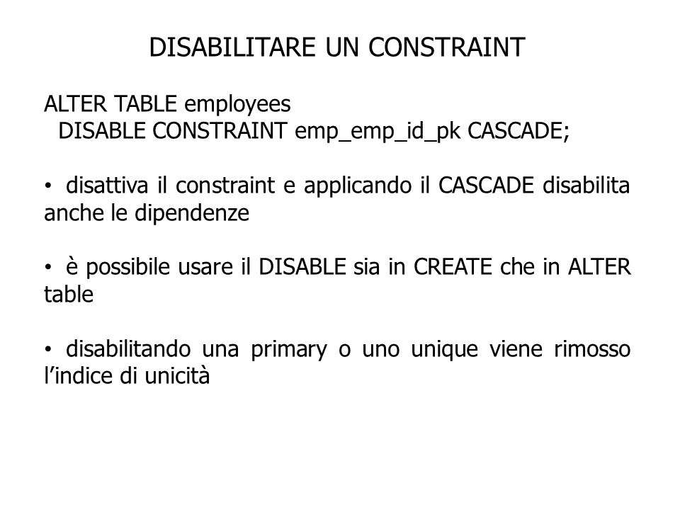 DISABILITARE UN CONSTRAINT