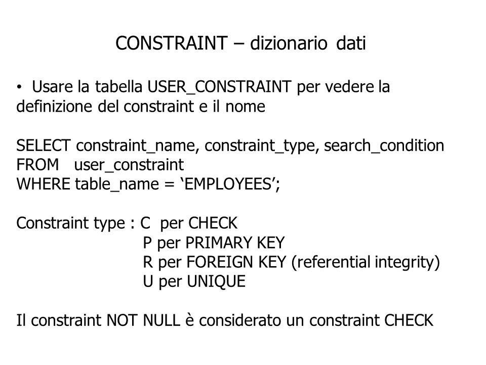 CONSTRAINT – dizionario dati