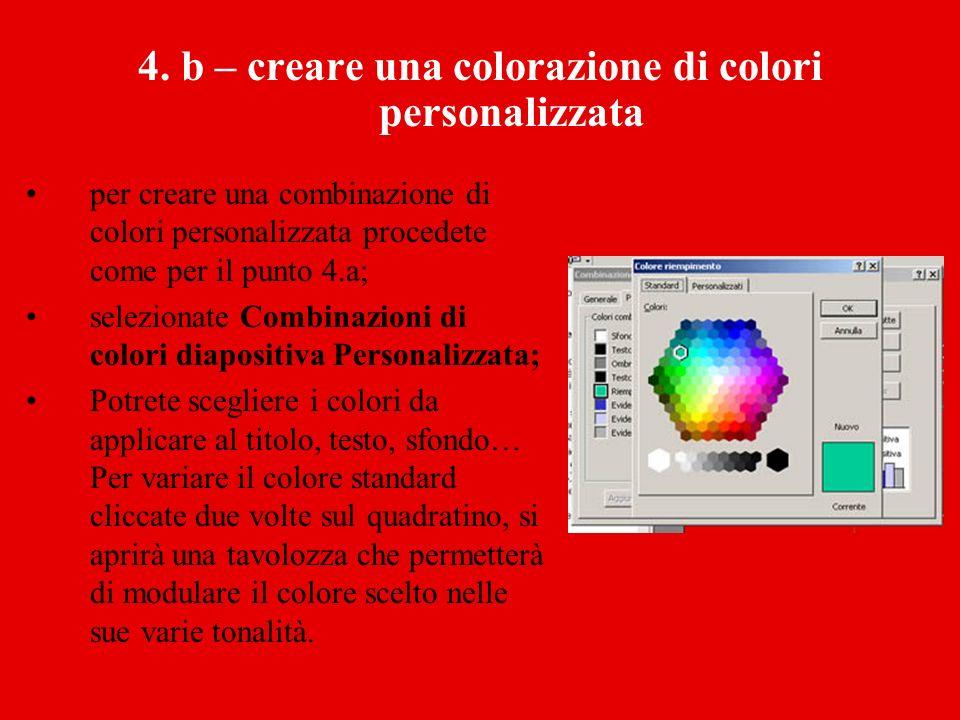 4. b – creare una colorazione di colori personalizzata