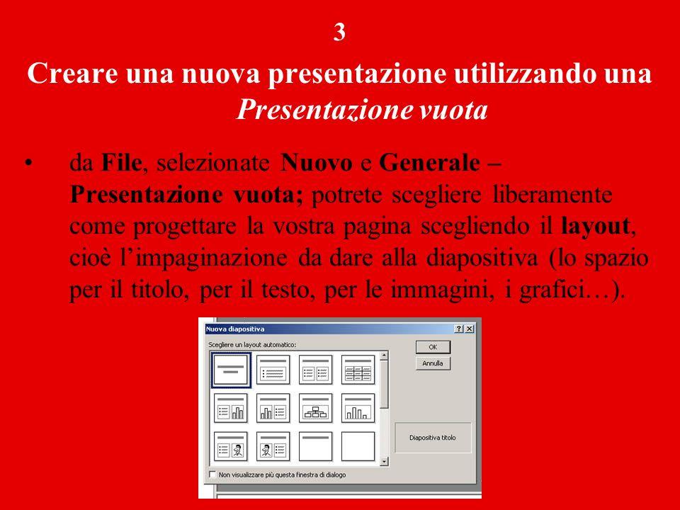 Creare una nuova presentazione utilizzando una Presentazione vuota