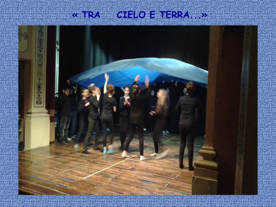 « TRA CIELO E TERRA...»