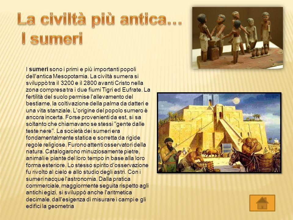 La civiltà più antica… I sumeri