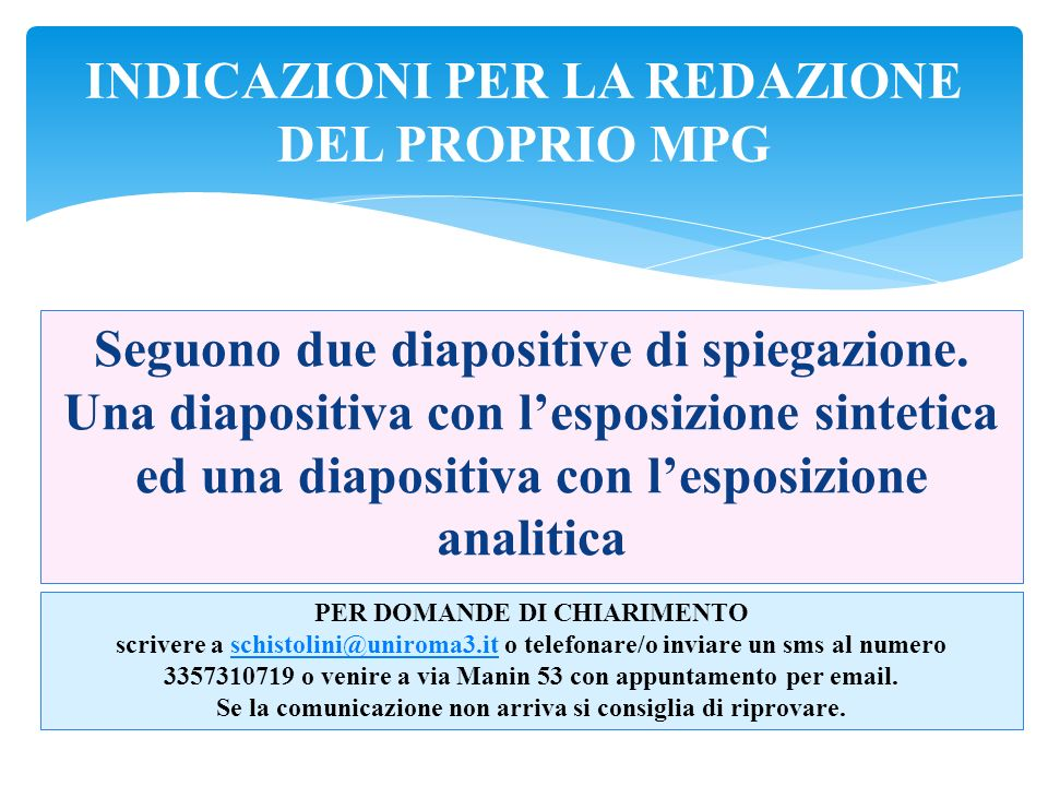 INDICAZIONI PER LA REDAZIONE DEL PROPRIO MPG