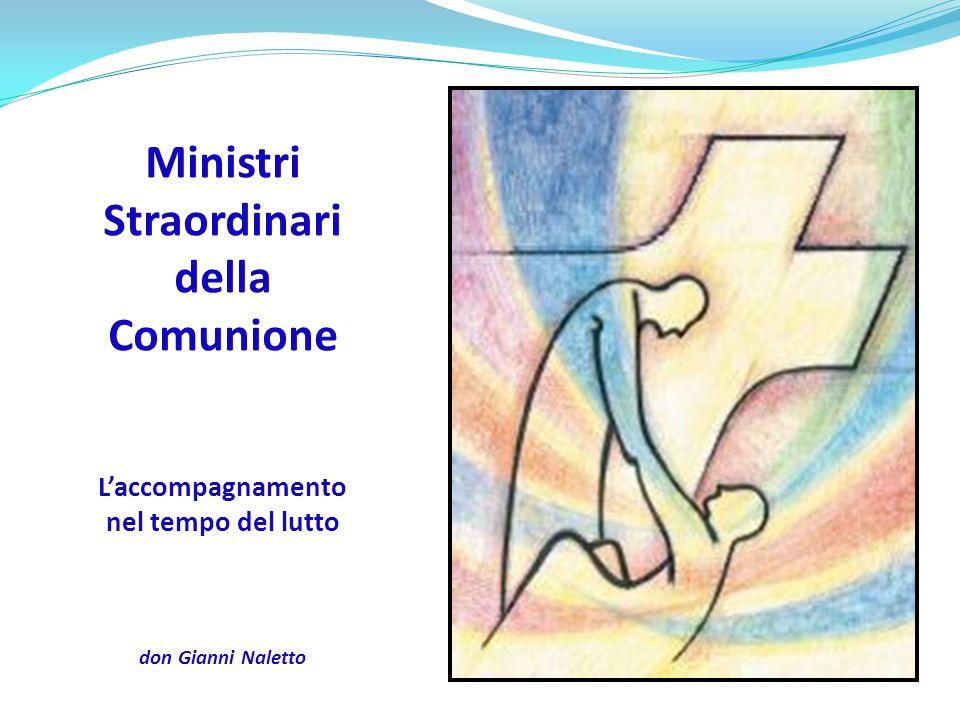 MINISTRI STRAORDINARI DELLA COMUNIONE