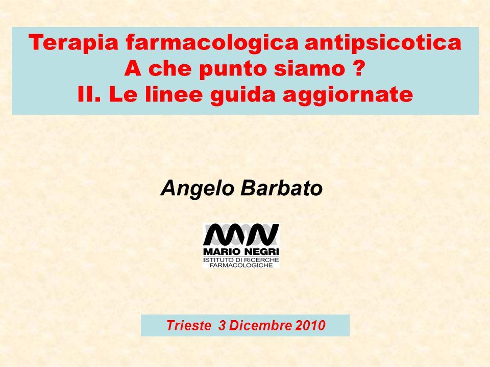 Terapia farmacologica antipsicotica II. Le linee guida aggiornate