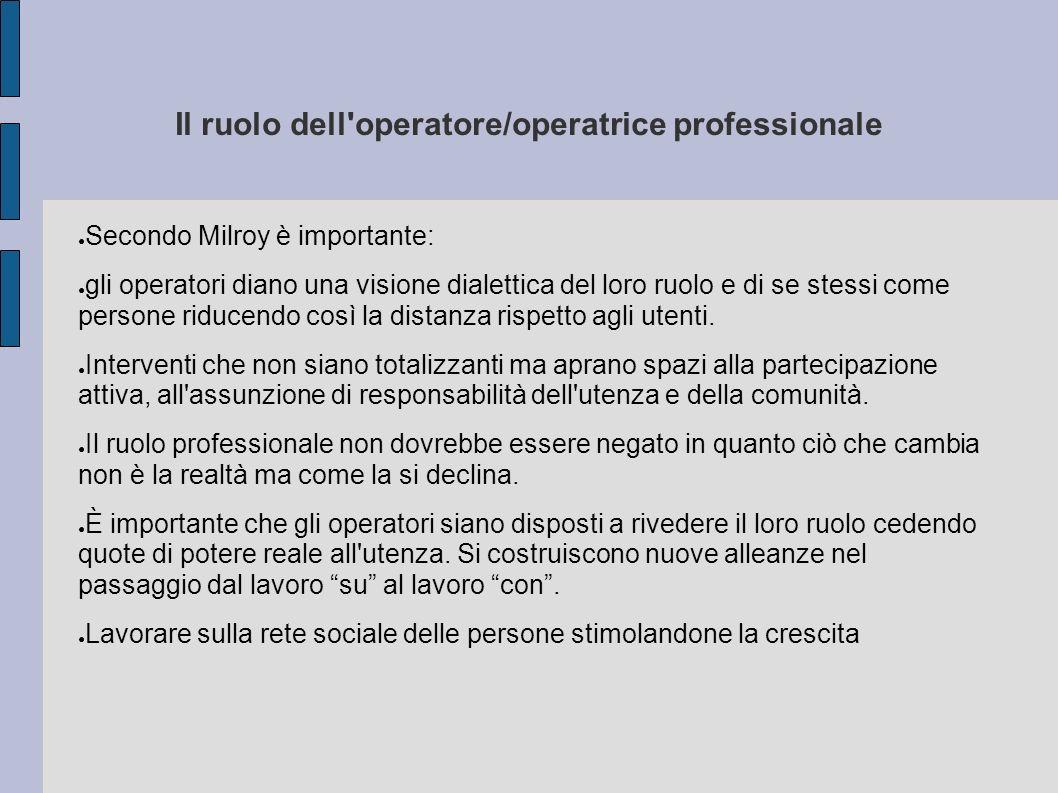 Il ruolo dell operatore/operatrice professionale