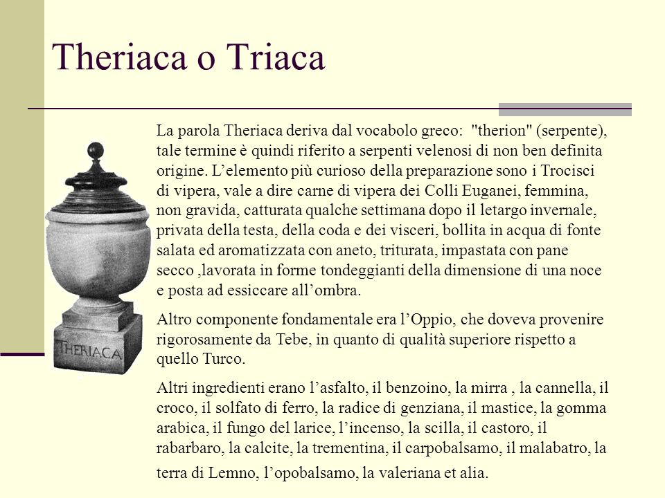 Theriaca o Triaca