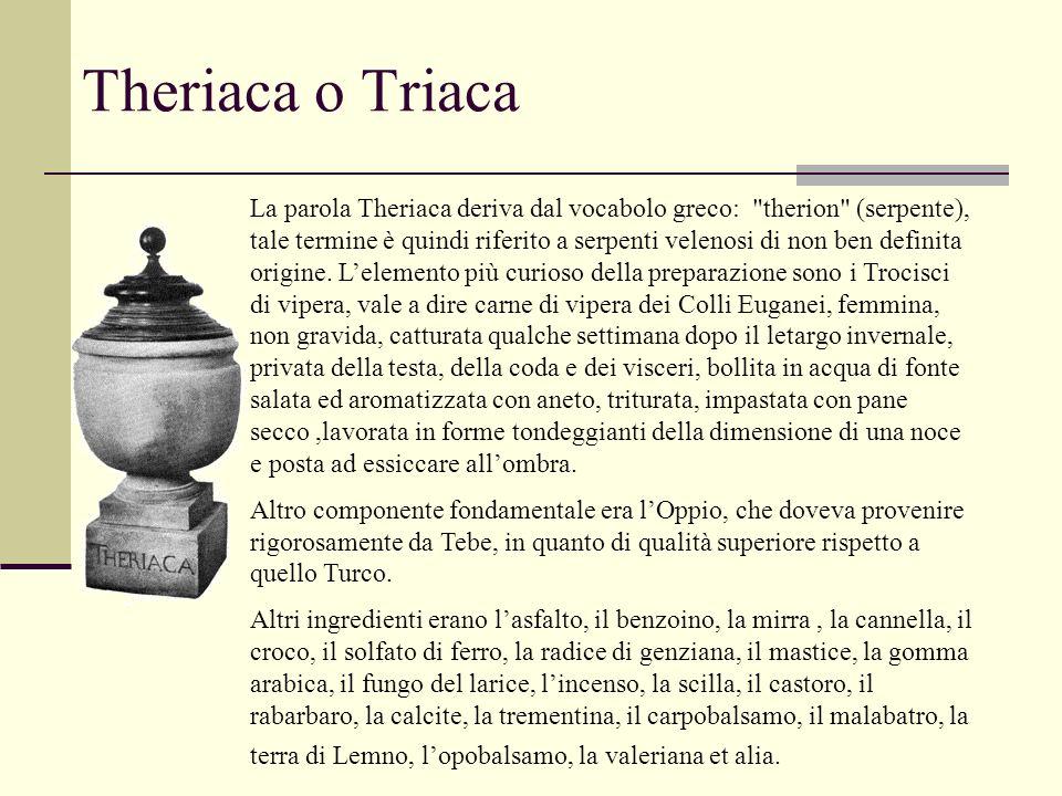 Theriaca o Triaca