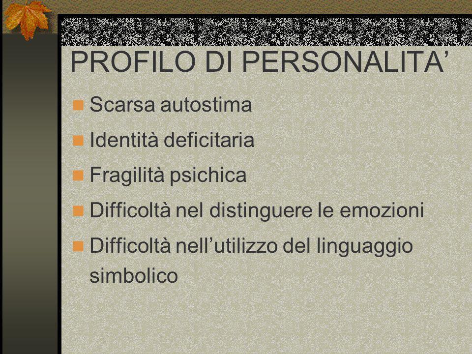 PROFILO DI PERSONALITA'