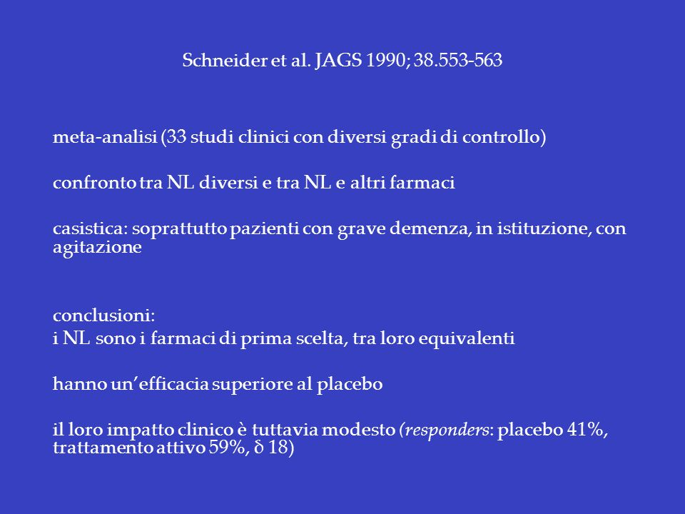 meta-analisi (33 studi clinici con diversi gradi di controllo)