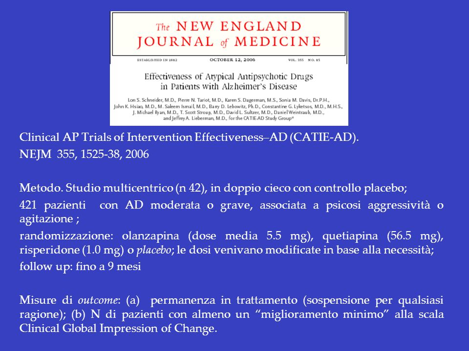 Clinical AP Trials of Intervention Effectiveness–AD (CATIE-AD).