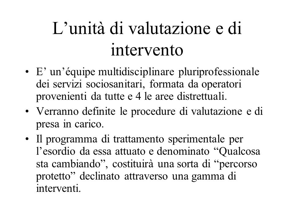 L'unità di valutazione e di intervento