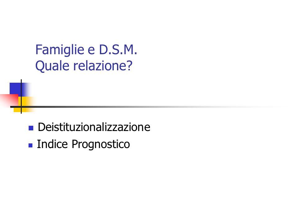 Famiglie e D.S.M. Quale relazione