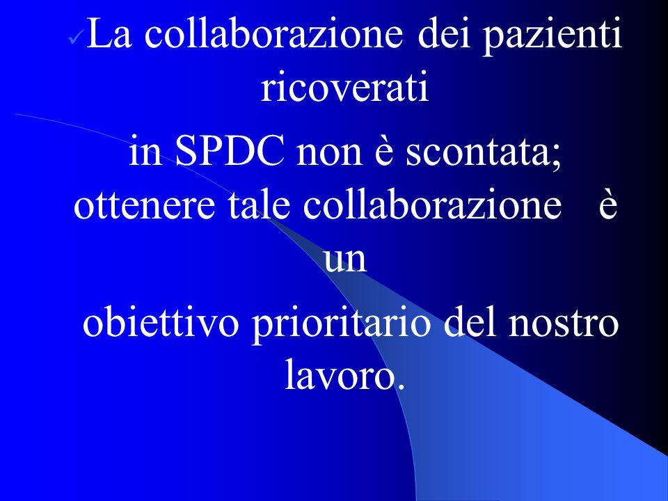 in SPDC non è scontata; ottenere tale collaborazione è un