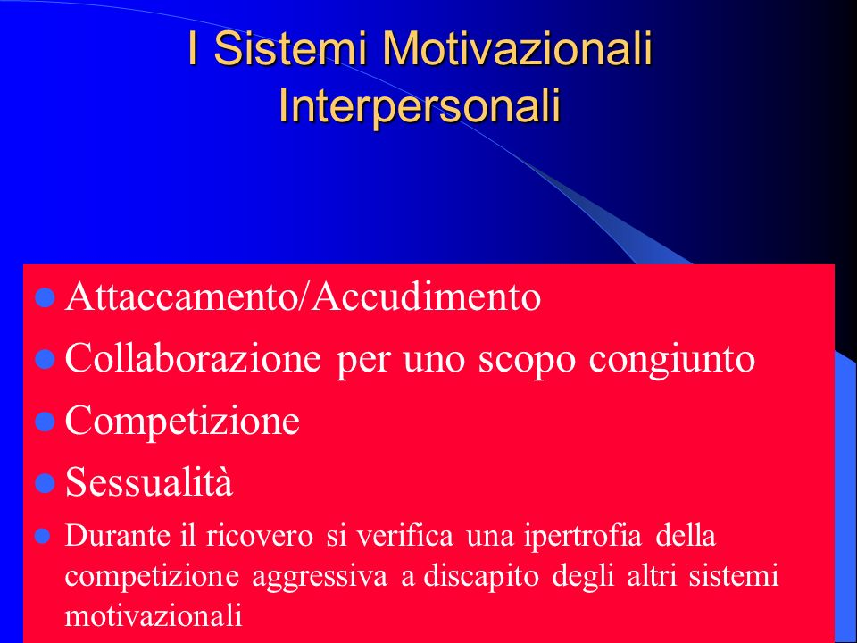 I Sistemi Motivazionali Interpersonali