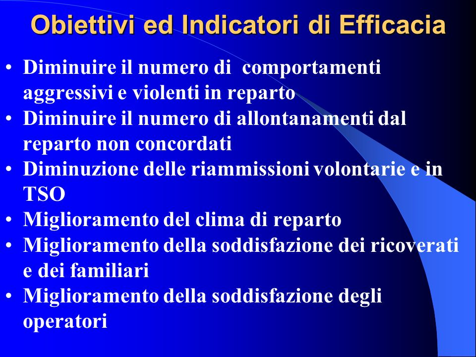 Obiettivi ed Indicatori di Efficacia