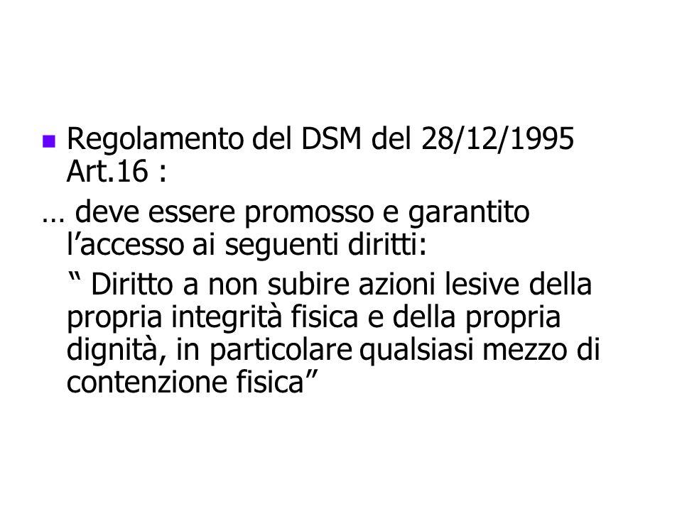 Regolamento del DSM del 28/12/1995 Art.16 :