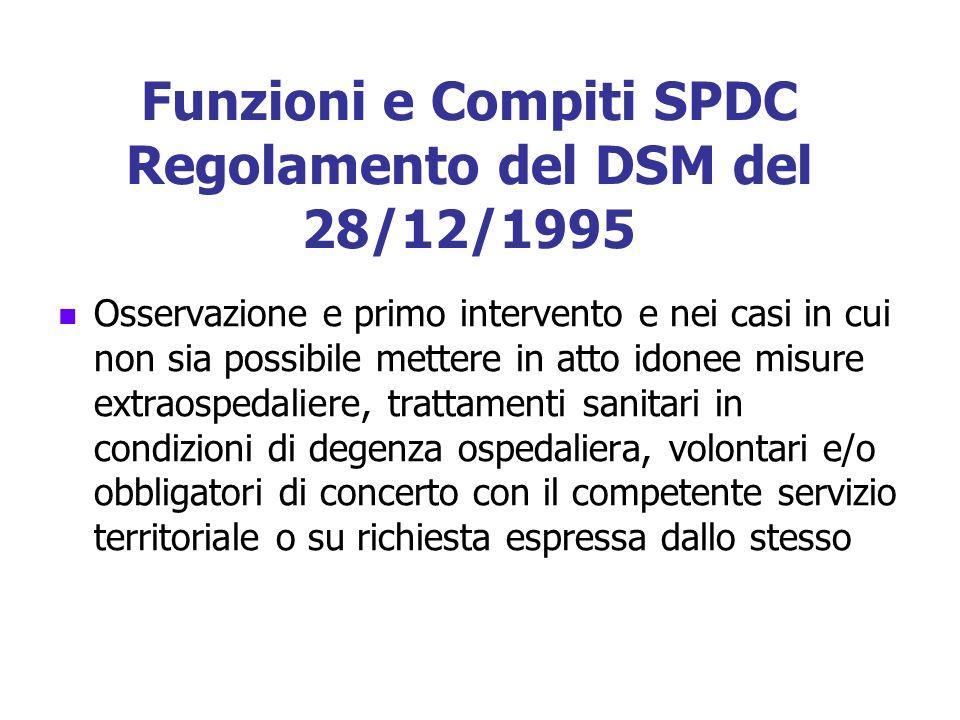 Funzioni e Compiti SPDC Regolamento del DSM del 28/12/1995
