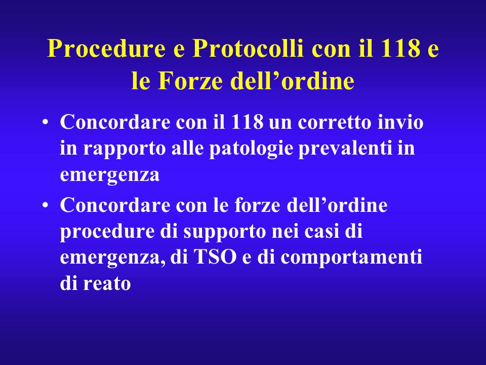Procedure e Protocolli con il 118 e le Forze dell'ordine