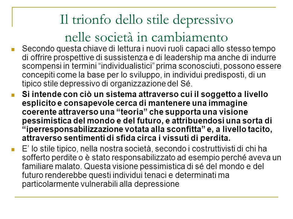 Il trionfo dello stile depressivo nelle società in cambiamento