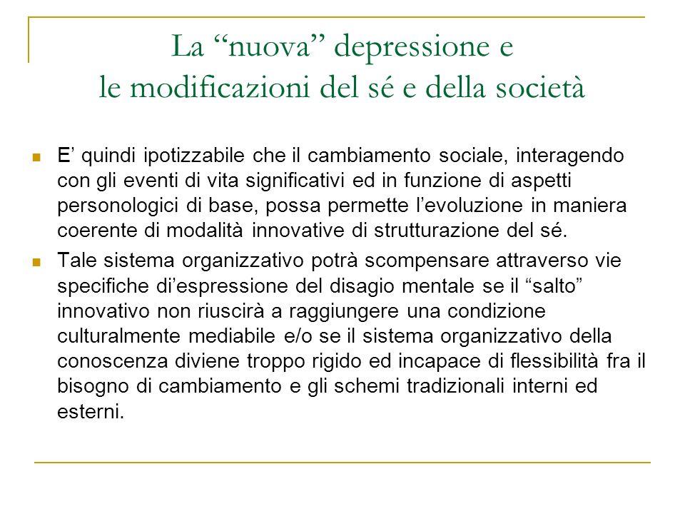 La nuova depressione e le modificazioni del sé e della società
