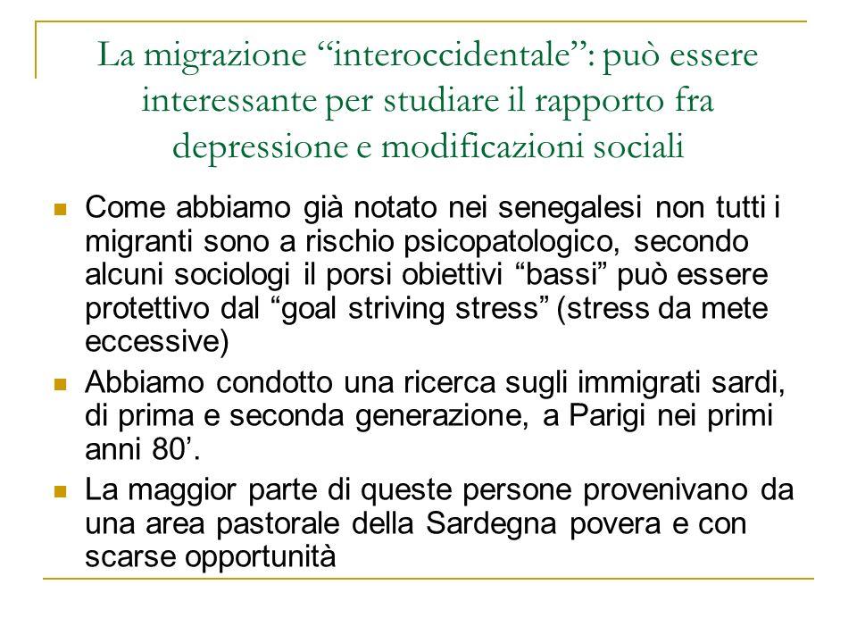 La migrazione interoccidentale : può essere interessante per studiare il rapporto fra depressione e modificazioni sociali