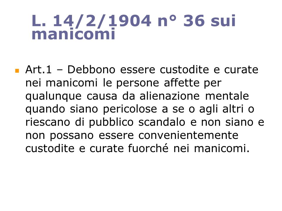 L. 14/2/1904 n° 36 sui manicomi