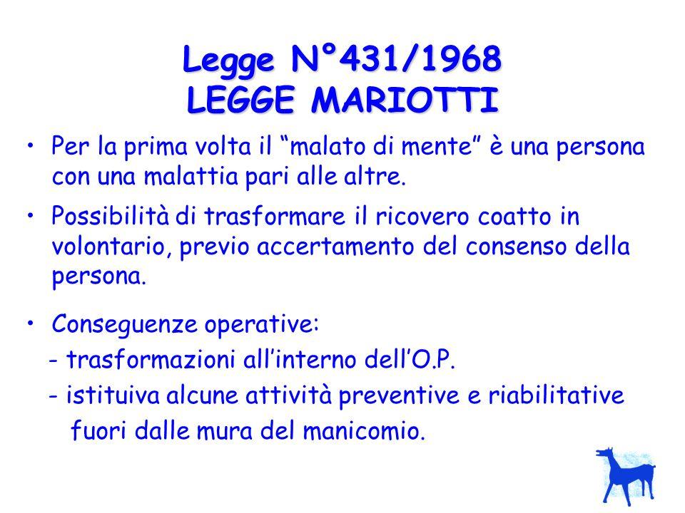 Legge N°431/1968 LEGGE MARIOTTI